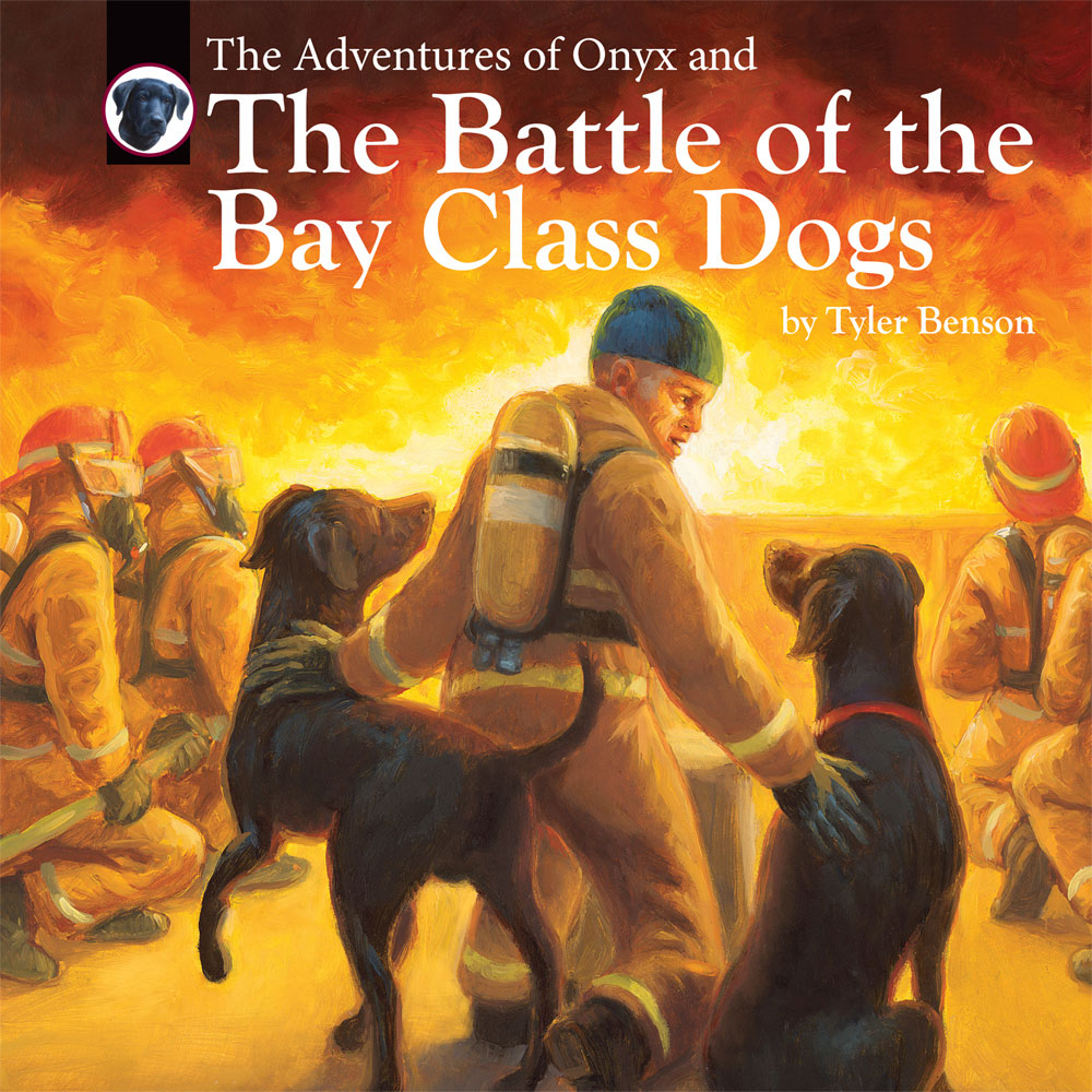 "{[en]:The Adventures of Onyx and ""The Battle Of The Bay Class Dogs"" by Tyler Benson- (Book"