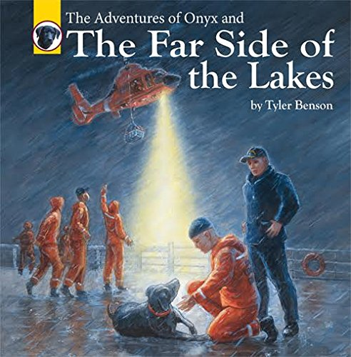 """{[en]:The Adventures of Onyx and """"The Far Side Of The Lakes"""" by Tyler Benson- (Book"""