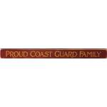"""Proud Coast Guard Family"" 18-Inch Wooden Sign"